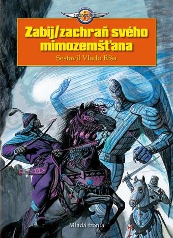 Zabij zachraň svého mimozemšťana Vlado Ríša